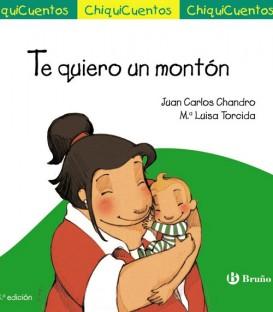 """Libro """"TE QUIERO UN MONTON"""""""